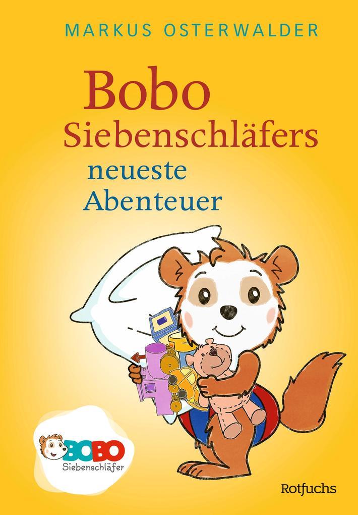 Bobo Siebenschläfers neueste Abenteuer als Buch