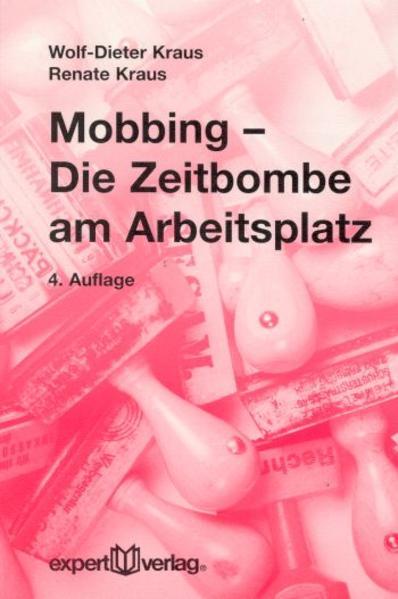 Mobbing - Die Zeitbombe am Arbeitsplatz als Taschenbuch