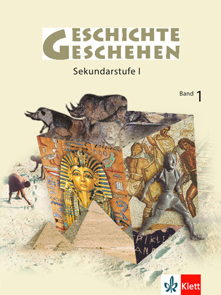 Geschichte und Geschehen 1. Schülerheft. Neubearbeitung als Buch