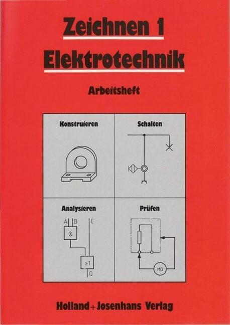 Zeichnen 1. Elektrotechnik. Arbeitsheft als Buch