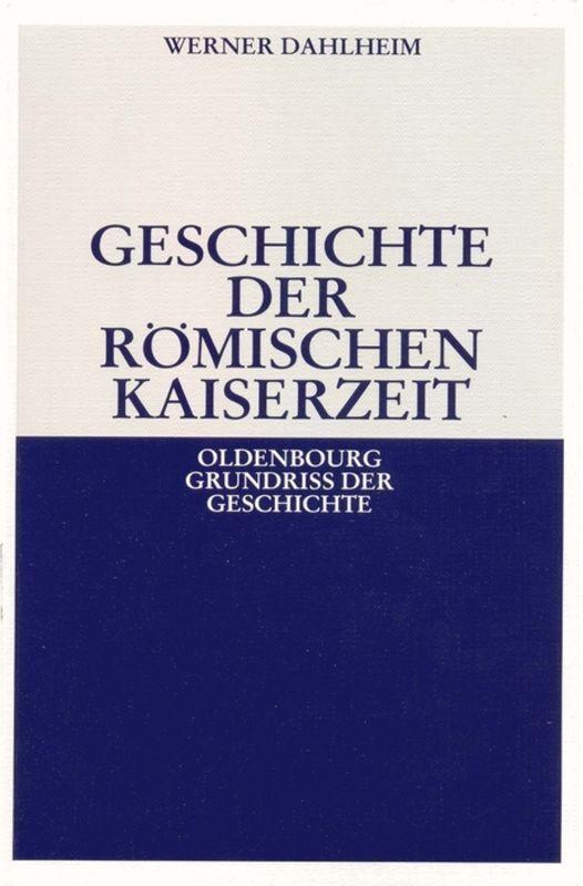 Geschichte der Römischen Kaiserzeit (Kt) als Buch