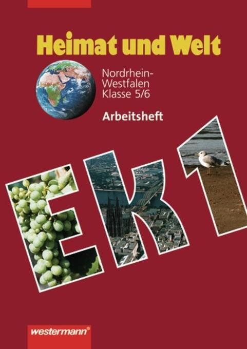 Heimat und Welt 1. Arbeitsheft. Nordrhein-Westfalen 5/6. Schuljahr als Buch