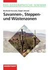 Savannen-, Steppen- und Wüstenzonen