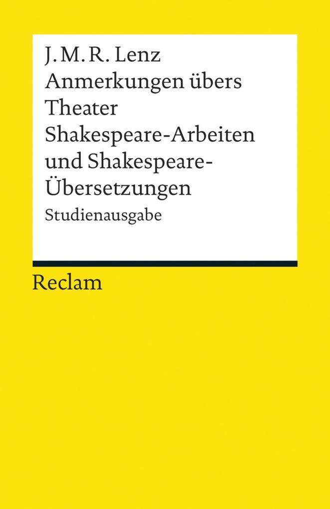 Anmerkungen übers Theater. Shakespeare-Arbeiten und Shakespeare-Übersetzungen als eBook
