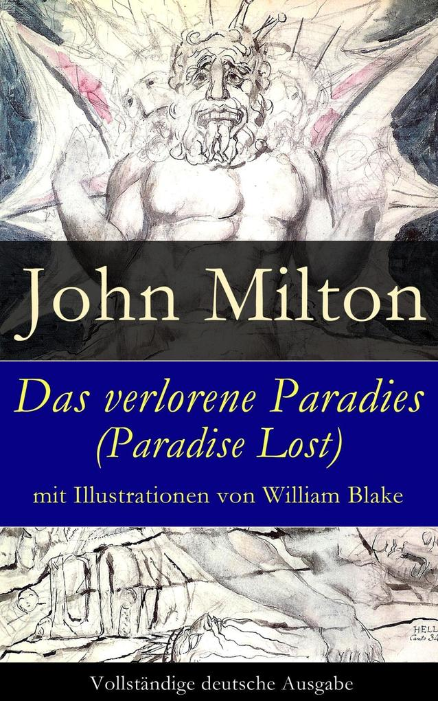 Das verlorene Paradies (Paradise Lost) mit Illustrationen von William Blake als eBook epub