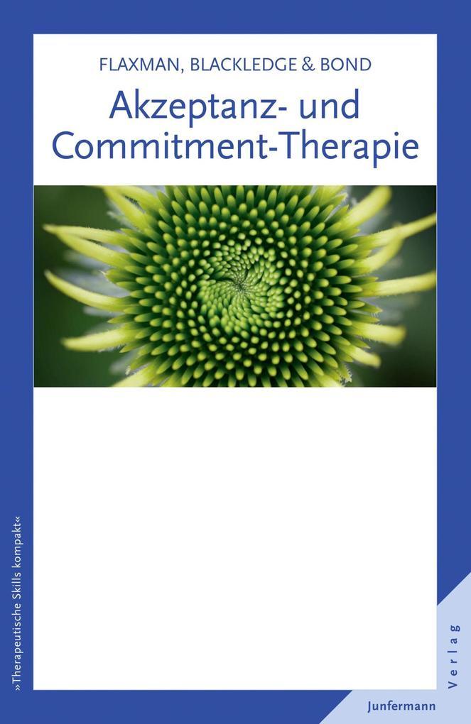 Akzeptanz- und Commitment-Therapie als eBook epub