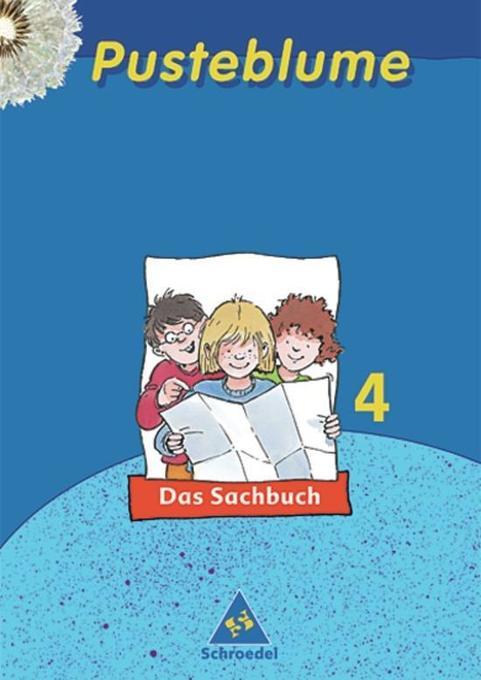 Pusteblume. Das Sachbuch 4. Schülerbuch. Nordrhein-Westfalen. Neubearbeitung als Buch
