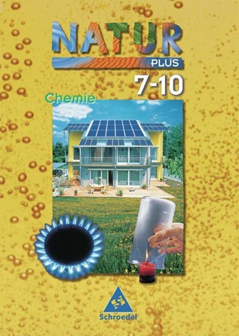 Natur plus 7/10 Chemie. Schülerband als Buch