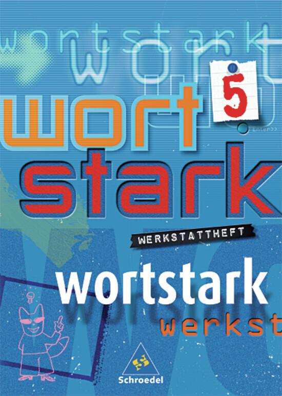 Wortstark. Werkstattheft 5 als Buch