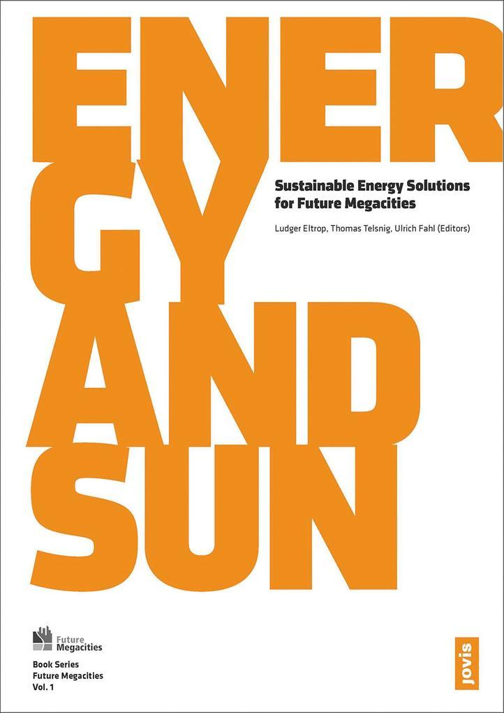 Future Megacities 1: Energy and Sun als eBook