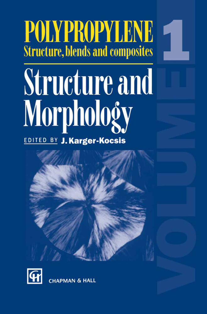 Polypropylene Structure, blends and composites als Buch