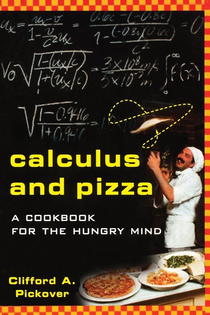 Calculus and Pizza: A Cookbook for the Hungry Mind als Taschenbuch