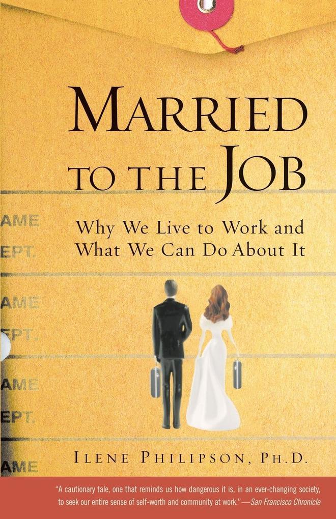 Married to the Job als Taschenbuch