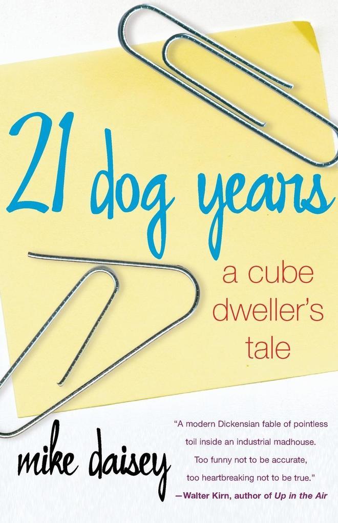 21 Dog Years als Taschenbuch