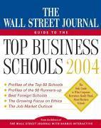 The Wall Street Journal Guide to the Top Business Schools 2004 als Taschenbuch