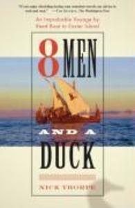 8 Men and a Duck: An Improbable Voyage by Reed Boat to Easter Island als Taschenbuch