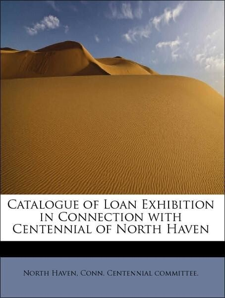 Catalogue of Loan Exhibition in Connection with...