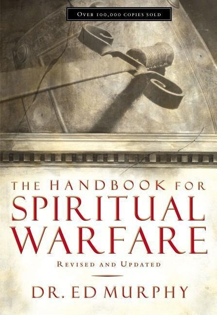 The Handbook for Spiritual Warfare: Revised and Updated als Taschenbuch