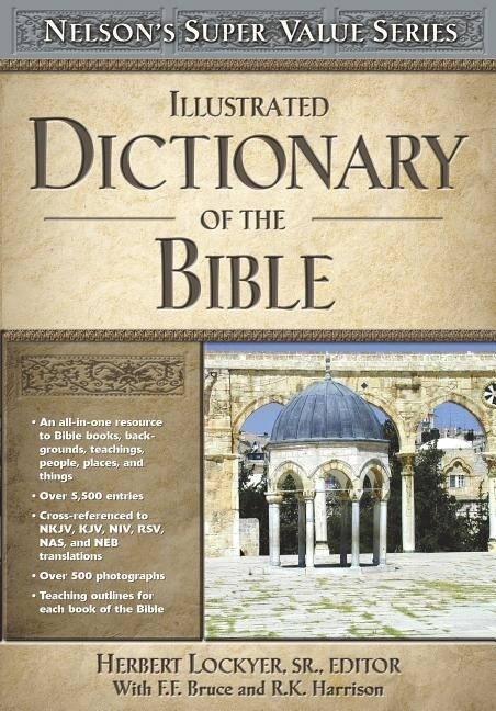 Illustrated Dictionary of the Bible als Buch