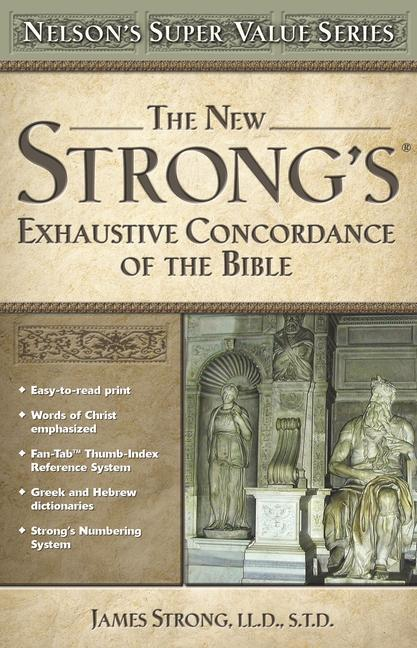 The New Strong's Exhaustive Concordance of the Bible als Buch