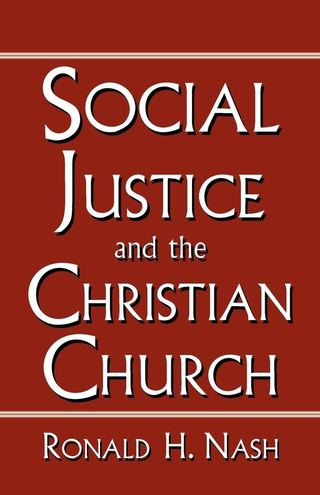 Social Justice and the Christian Church als Taschenbuch