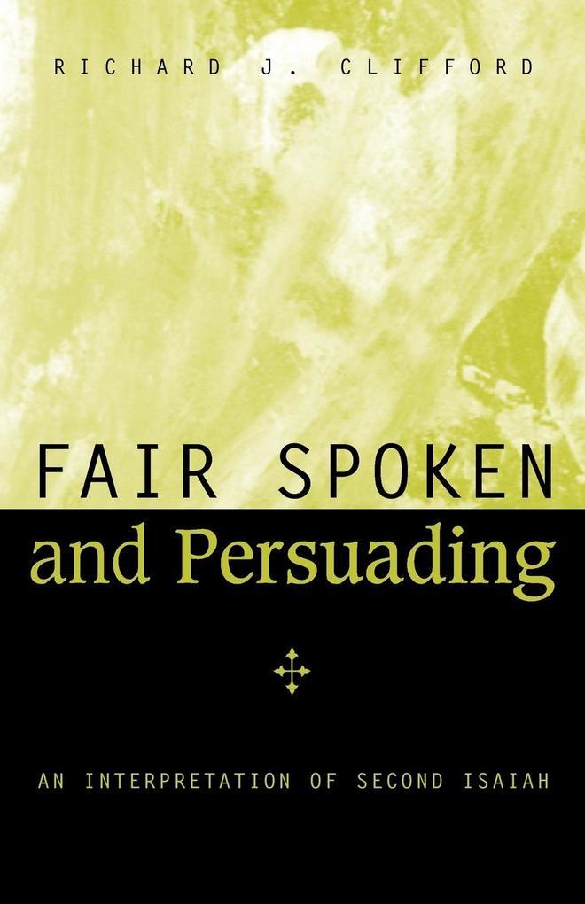 Fair Spoken and Persuading als Taschenbuch