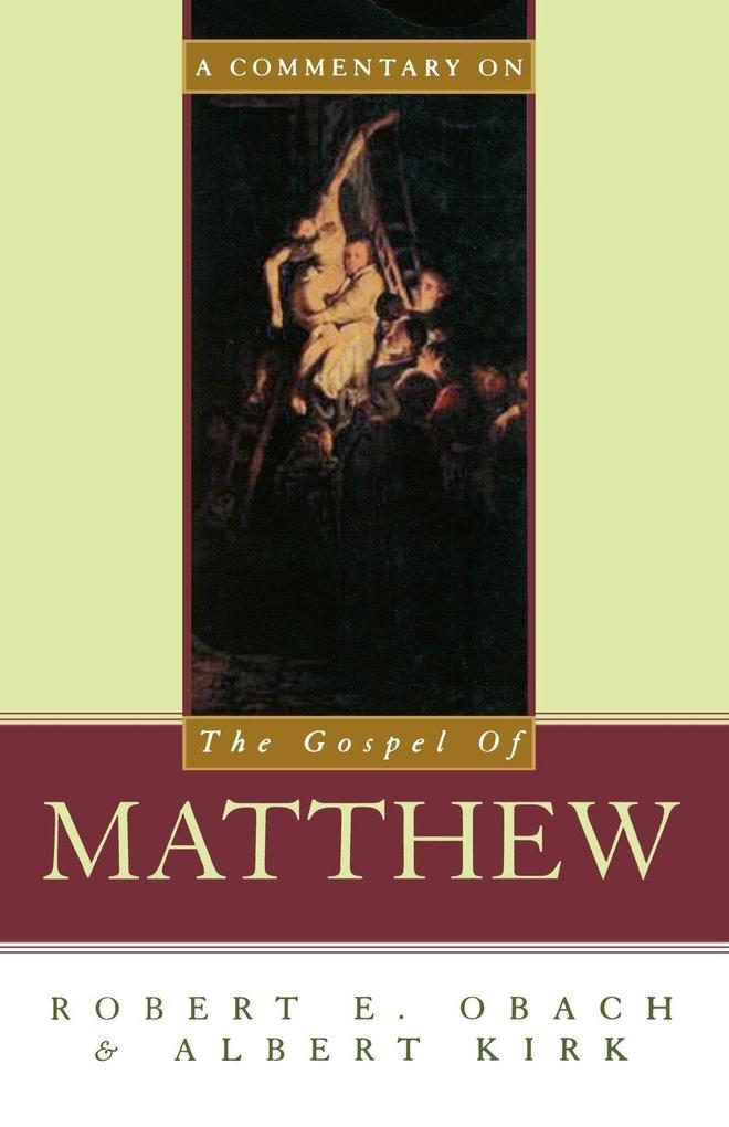 A Commentary on the Gospel of Matthew als Taschenbuch