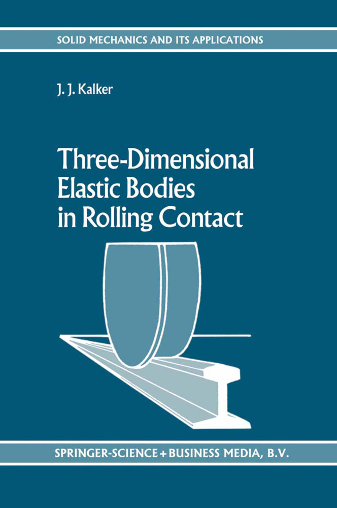 Three-Dimensional Elastic Bodies in Rolling Contact als Buch