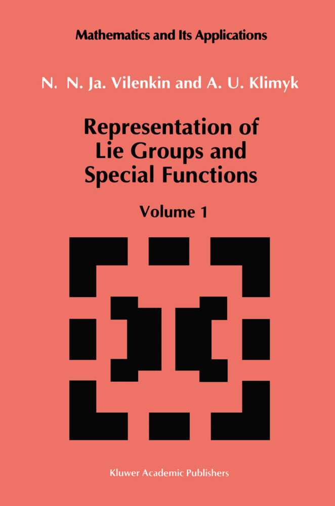 Representation of Lie Groups and Special Functions: Volume 1: Simplest Lie Groups, Special Functions and Integral Transforms als Buch