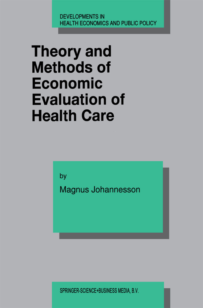 Theory and Methods of Economic Evaluation of Health Care als Buch