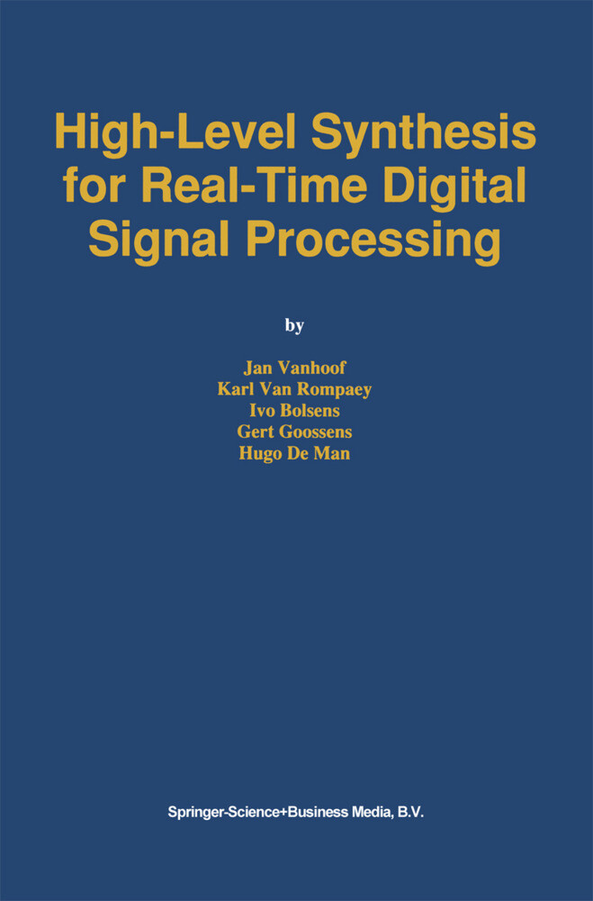 High-Level Synthesis for Real-Time Digital Signal Processing als Buch