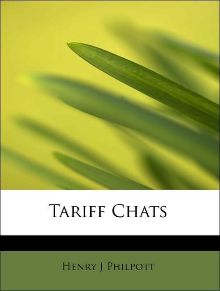 Tariff Chats als Taschenbuch von Henry J Philpott