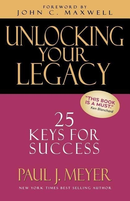 Unlocking Your Legacy: 25 Keys for Success als Taschenbuch
