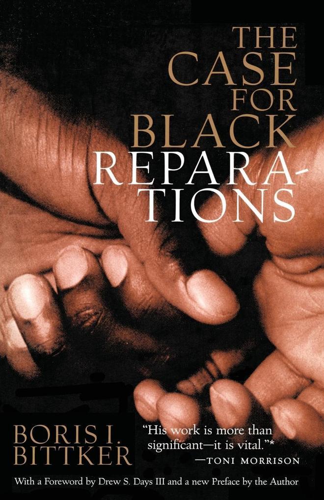 The Case for Black Reparations als Taschenbuch