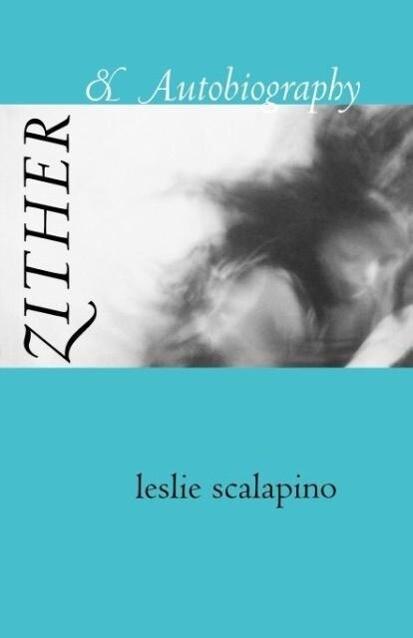 Zither & Autobiography als Taschenbuch