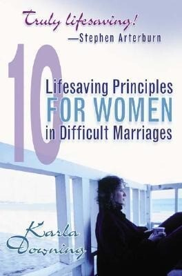 10 Lifesaving Principles for Women in Difficult Marriages als Taschenbuch