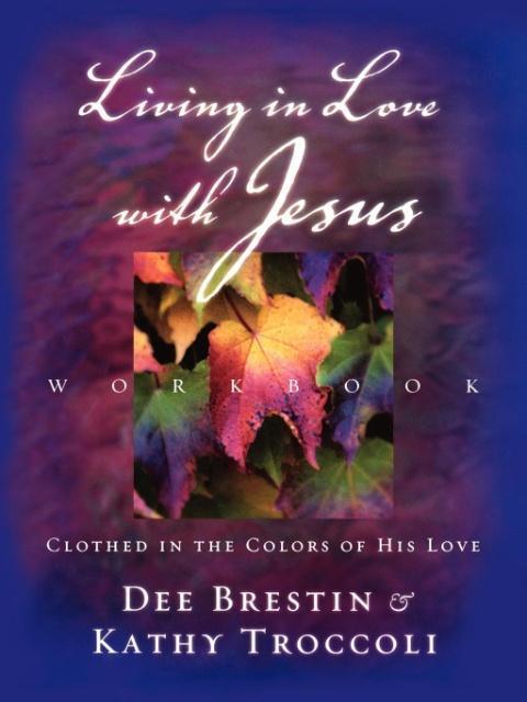 Living in Love with Jesus Workbook als Taschenbuch