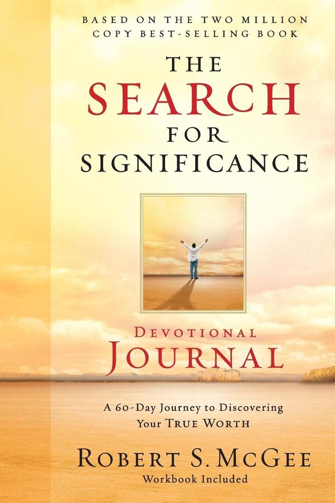 The Search for Significance Devotional Journal: A 10-Week Journey to Discovering Your True Worth als Taschenbuch