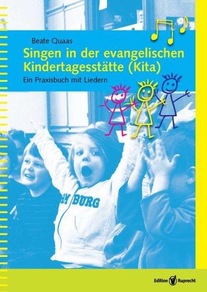 Singen in der evangelischen Kindertagesstätte (Kita) als Buch