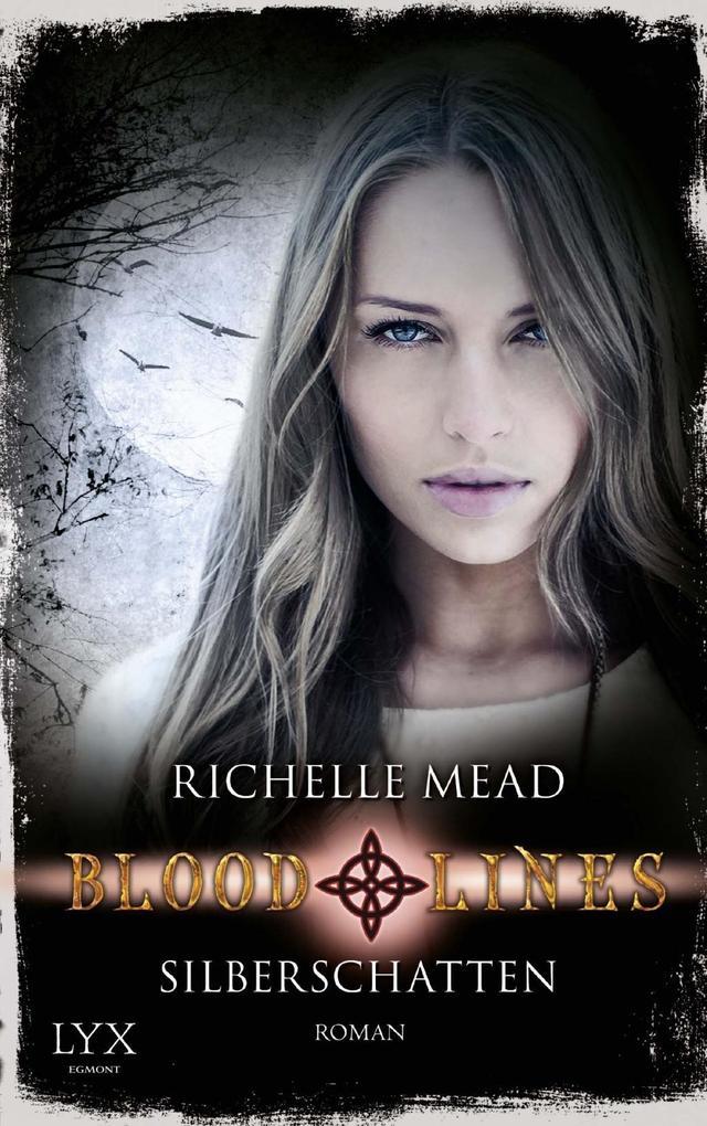 Bloodlines 05. Silberschatten als Buch