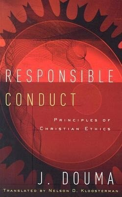 Responsible Conduct: Principles of Christian Ethics als Taschenbuch