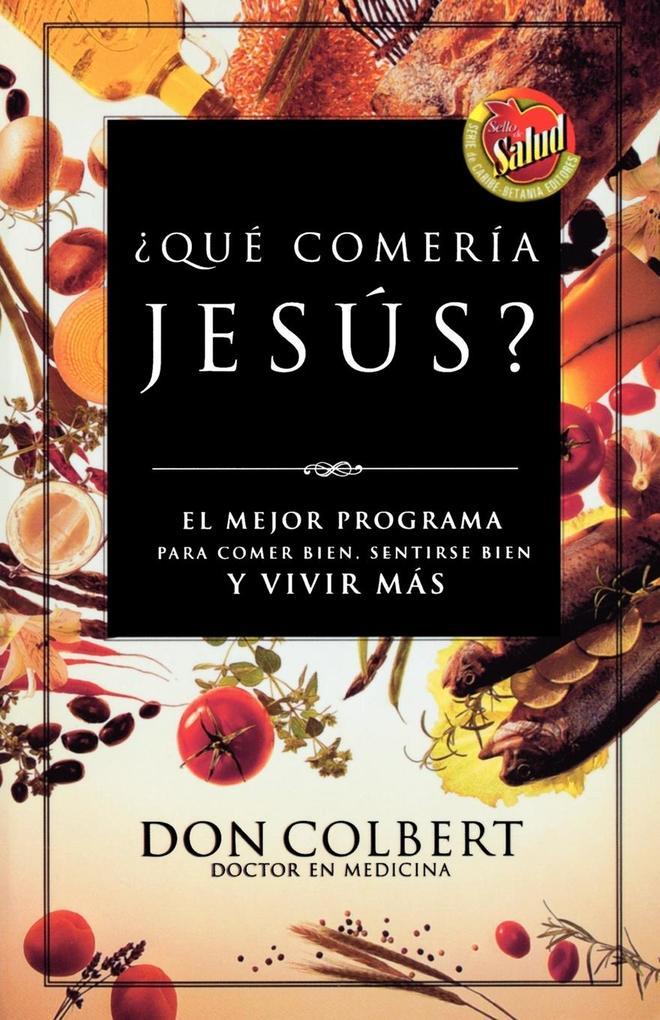 Que Comeria Jesus? als Taschenbuch
