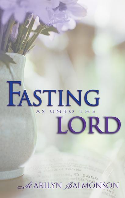 Fasting as Unto the Lord als Taschenbuch