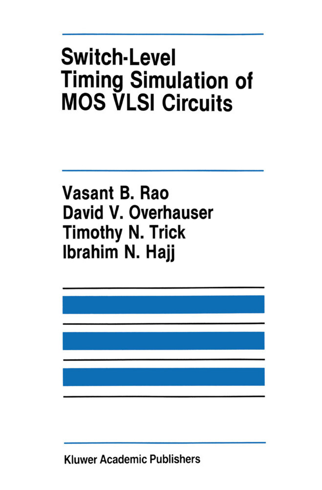 Switch-Level Timing Simulation of MOS VLSI Circuits als Buch