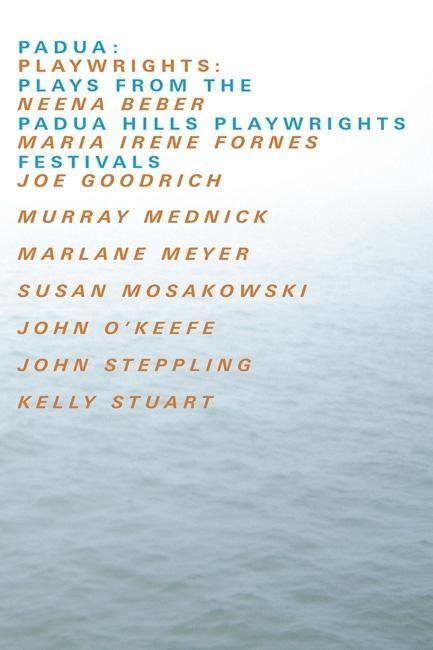 Padua: Plays from the Padua Hills Playwrights Festival als Taschenbuch