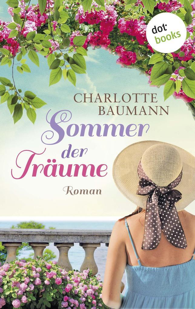 Sommer der Träume als eBook von Charlotte Baumann