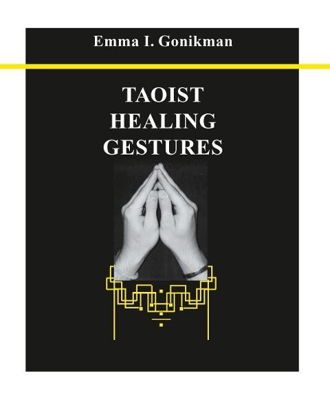Taoist Healing Gestures als Taschenbuch