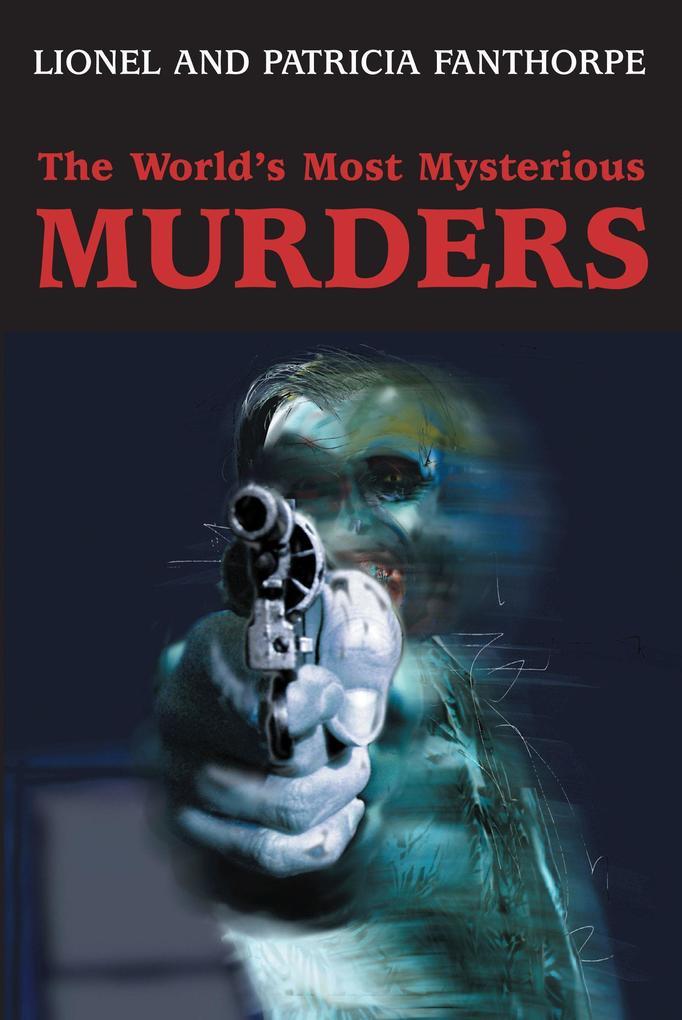 The World's Most Mysterious Murders als Taschenbuch