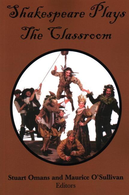 Shakespeare Plays the Classroom als Taschenbuch