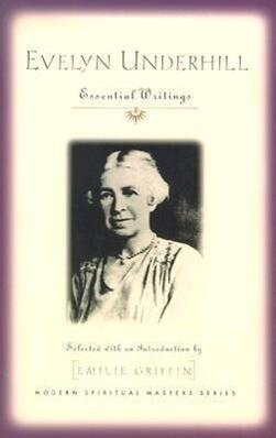 Evelyn Underhill: Essential Writings als Taschenbuch